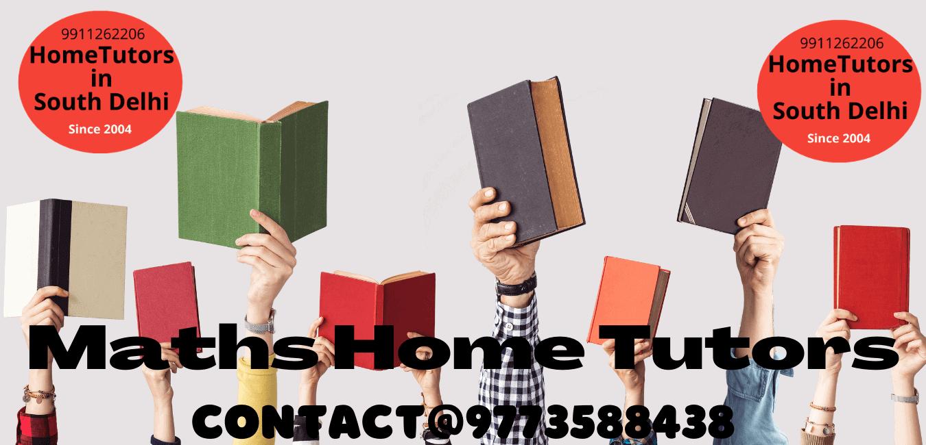 Maths Home Tutors in Delhi