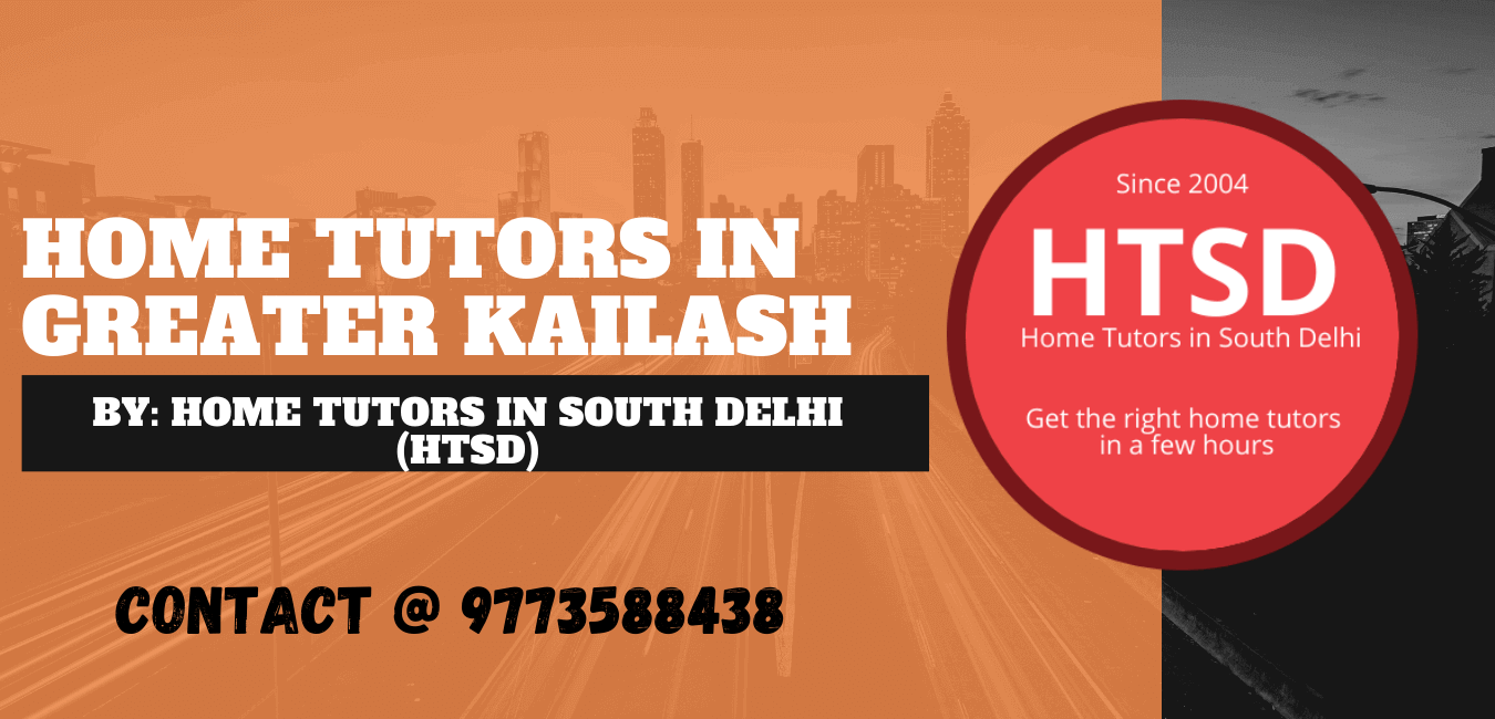 Home Tutors in Greater Kailash
