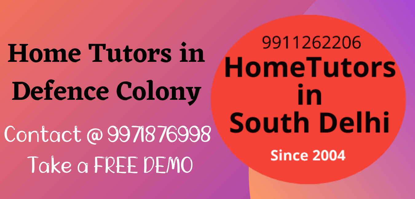 Home Tutors in defence colony