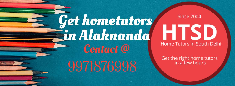 home tutors in Alaknanda