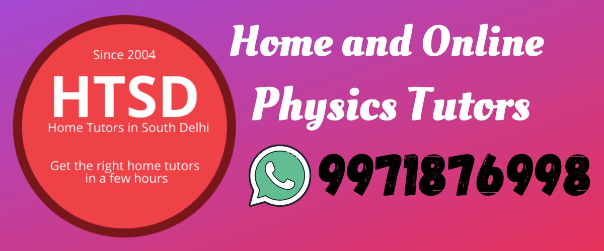 Physics Home Tutors in Delhi