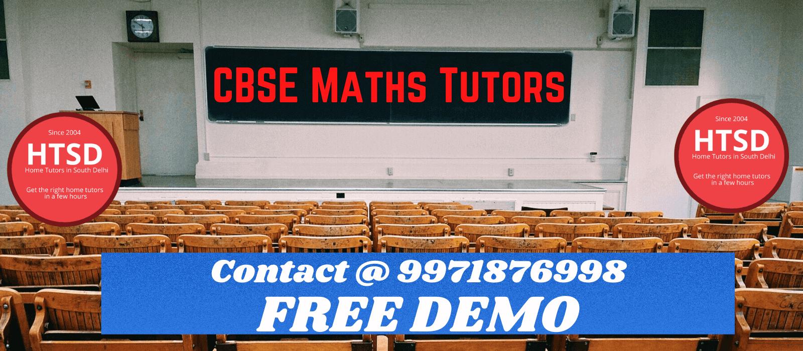 CBSE Maths Tutors in Delhi