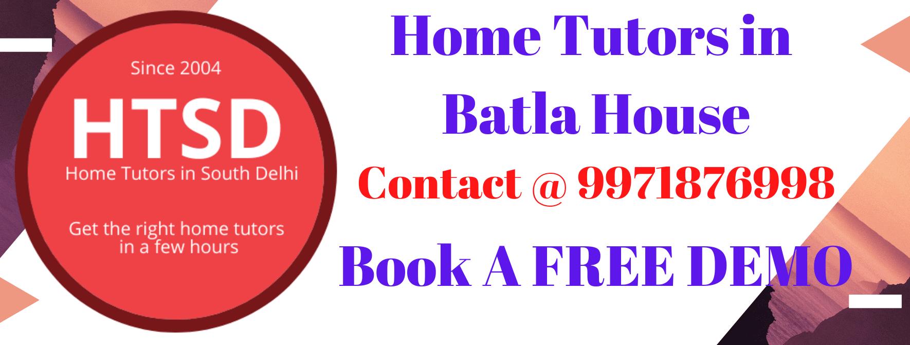 Home Tutors in Batla House